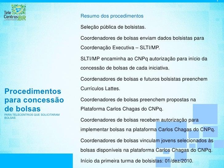 Esclarecimento sobre as Bolsas - Telecentro.BR
