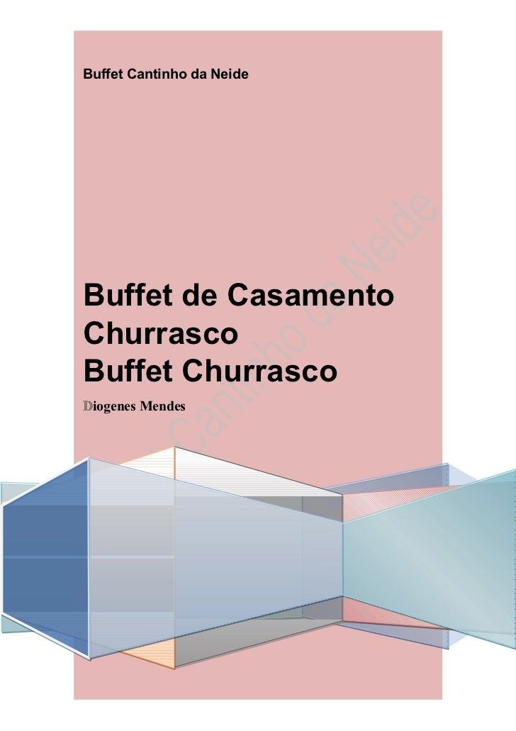 Buffet Cantinho da NeideBuffet de CasamentoChurrascoBuffet ChurrascoDDiogenes Mendes