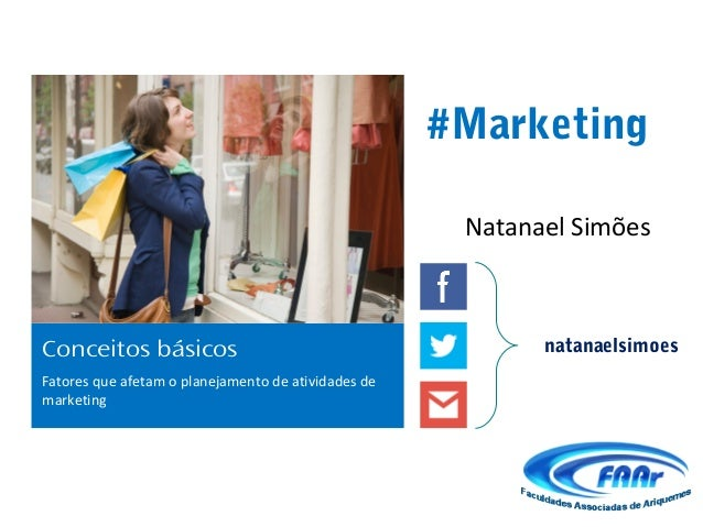 #Marketing                                                      Natanael SimõesConceitos básicos                          ...