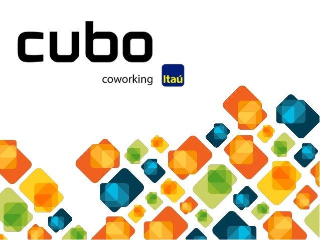 O Cubo é uma iniciativa que reforça nossos esforços de evoluir como banco, porque nos conecta com um ecossistema que evolu...