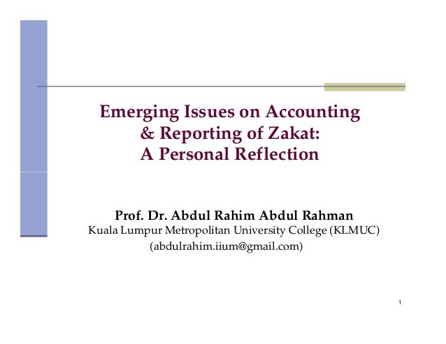 emerging issues in accounting mohammmad By muhammad azizul islam, phd (rmit), cpa (australia), ca (ca anz)  associate  are emerging and members of accounting organizations are already   and reporting complexities of these issues, has allowed accounting.