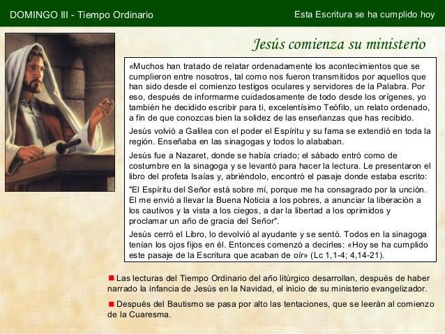 DOMINGO III - Tiempo Ordinario                                       Esta Escritura se ha cumplido hoy                    ...