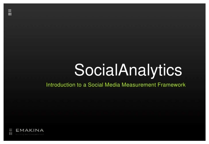 SocialAnalytics<br />Introduction to a Social Media Measurement Framework<br />