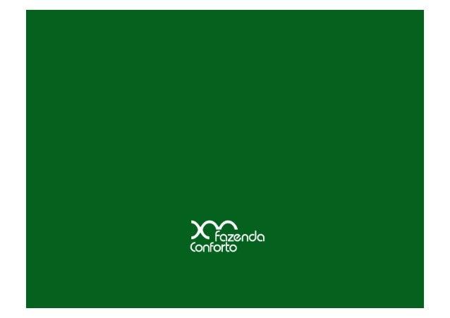 Visão: Ser a fazenda mais rentável do Brasil, reconhecida pela excelência na qualidade e confia...