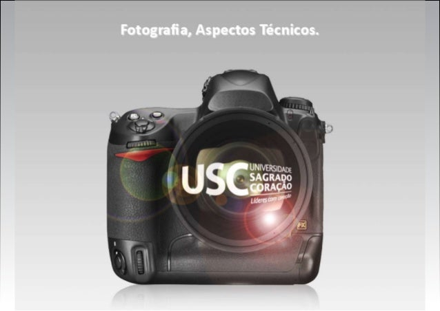 Controlando a câmera: • Quantidade de Luz (abertura do diafragma) • Tempo de exposição (velocidade do obturador) • Sensibi...