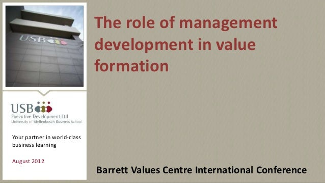 The role of management                              development in value                              formationYour partne...
