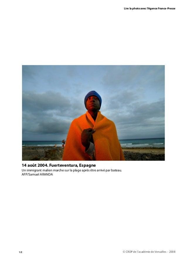 Lire la photo avec l'Agence France-Presse © CRDP de l'académie de Versailles – 2008 14 août 2004. Fuerteventura, Espagne U...