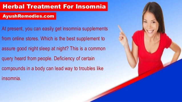 Herbal Treatment for Insomnia to Treat Anxiety, Depression ...