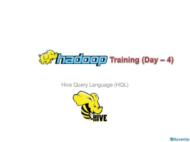 Hive Query Language (HQL)