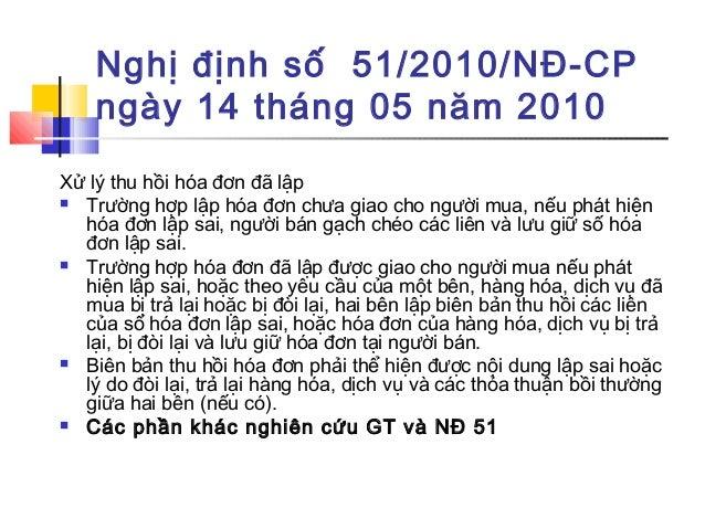 Nghị định số 51/2010/NĐ-CP ngày 14 tháng 05 năm 2010 Xử lý thu hồi hóa đơn đã lập  Trường hợp lập hóa đơn chưa giao cho n...