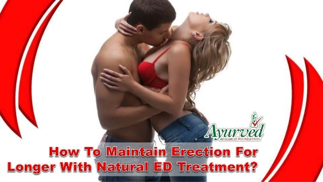 How To Maintain An Erection Longer Naturally