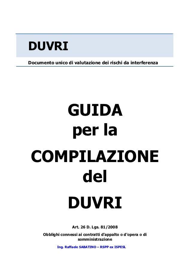 DUVRIDocumento unico di valutazione dei rischi da interferenza                  GUIDA                  per la COMPILAZIONE...