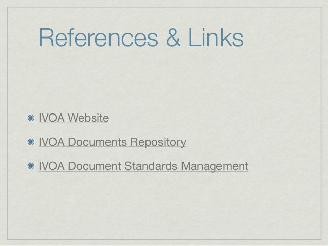 VO Course 03: IVOA, the International Virtual Observatory Alliance