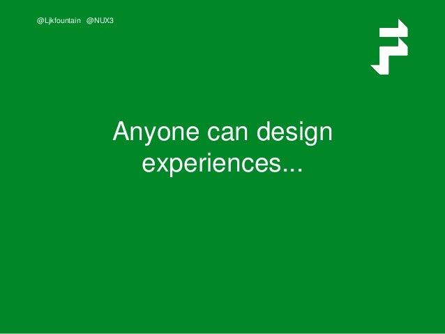 Experience Design is a team sport Slide 2