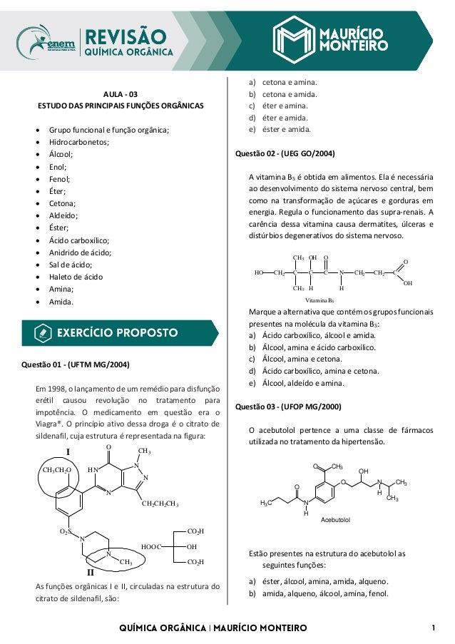 QUÍMICA ORGÂNICA | MAURÍCIO MONTEIRO 1 AULA - 03 ESTUDO DAS PRINCIPAIS FUNÇÕES ORGÂNICAS • Grupo funcional e função orgâni...