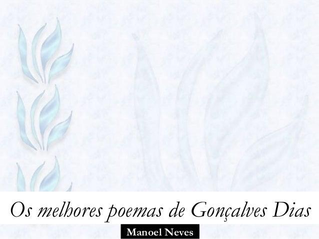 Manoel Neves Os melhores poemas de Gonçalves Dias