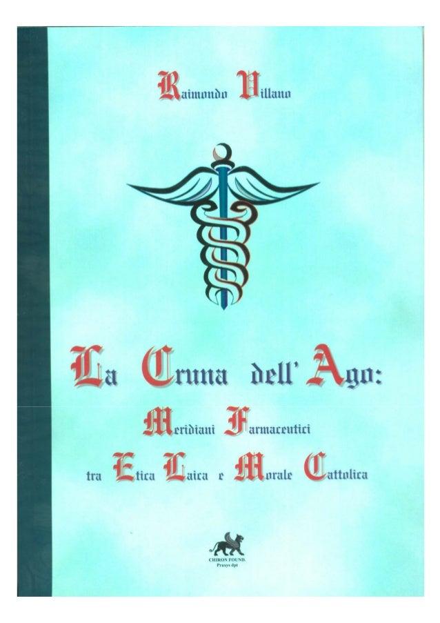 7 INDICE Presentazione 25 Prefazione 27 Storia 33 La farmacia iatrèica e ieratica tra magismo e paganesimo 35 Il tempo di ...