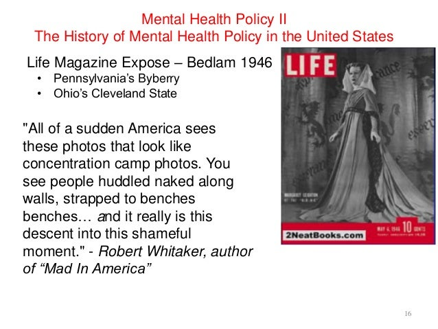 a history of health care in united states of america Never in the history of america have we known so much about mental health and how to enable  called for nothing short of fundamental transformation of the mental health care delivery system in the united states-from one dictated by outmoded bureaucratic and financial incentives to one  transforming mental health care in america,.