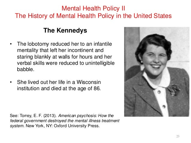 Mental Health Policy The History Of Mental Health Policy In The Uni