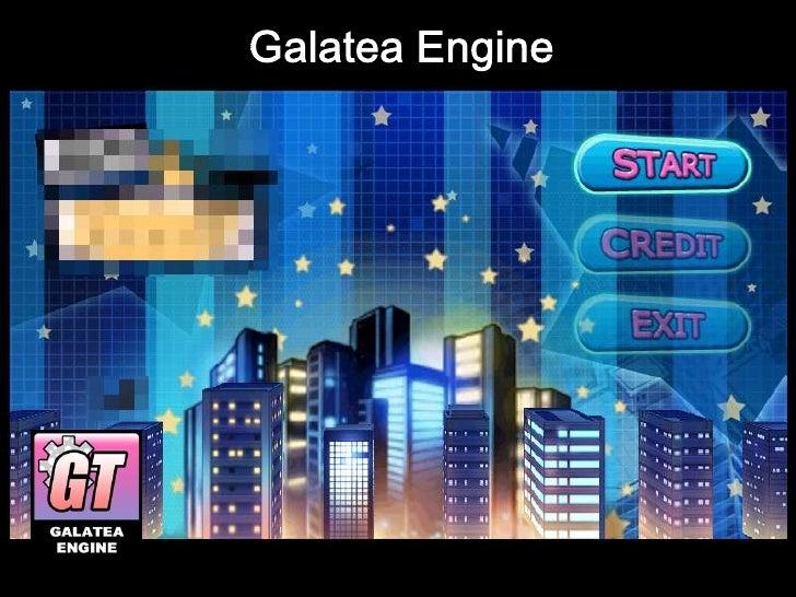 Galatea Engine<br />