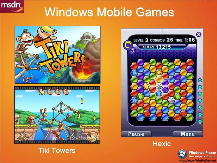 Windows Mobile Games<br />Hexic<br />Tiki Towers<br />