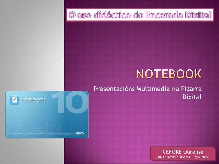 Presentacións Multimedia na Pizarra                            Dixital                       CEFORE Ourense               ...