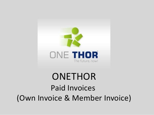 ONETHOR Paid Invoices (Own Invoice & Member Invoice)