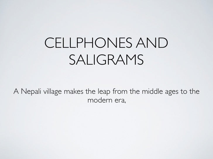 CELLPHONES AND             SALIGRAMS A Nepali village makes the leap from the middle ages to the                         m...