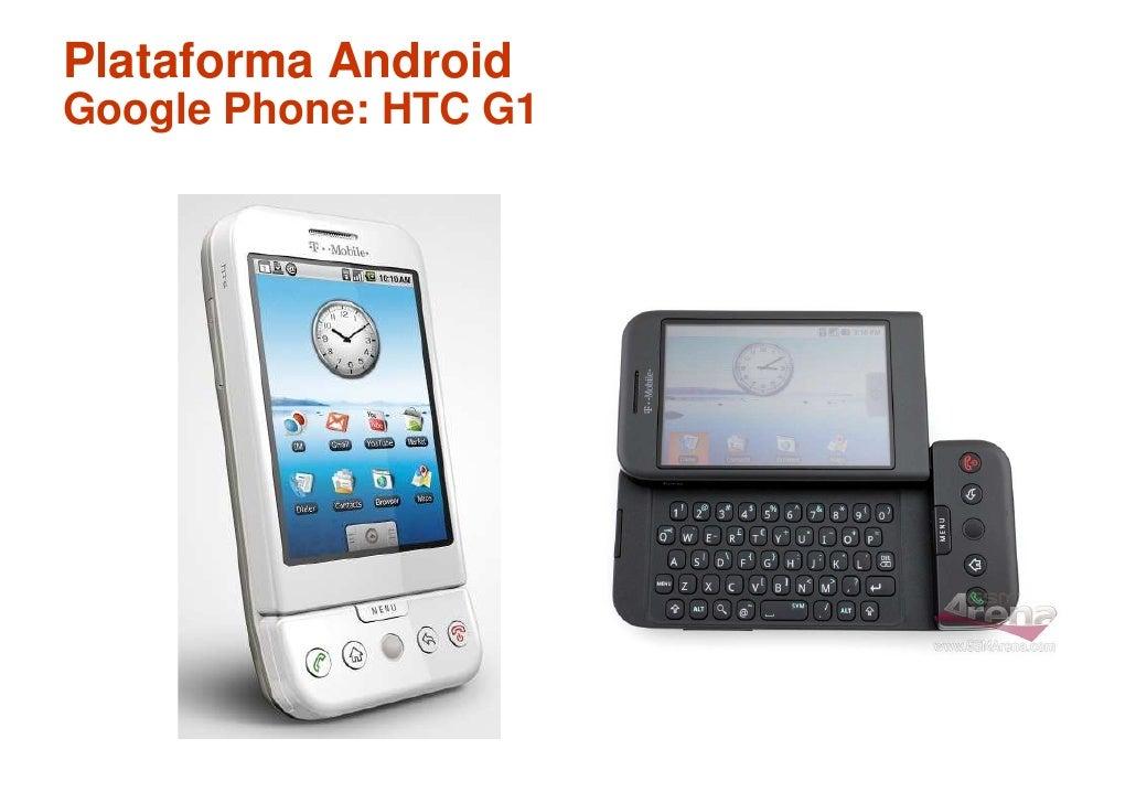 Plataforma Android Google Phone: HTC G1