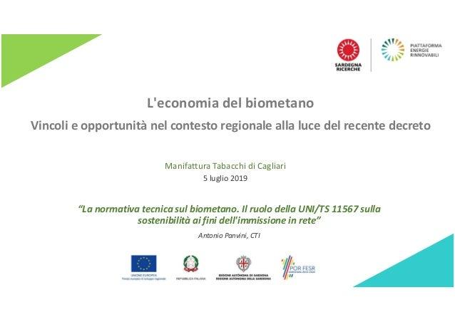 """L'economia del biometano Vincoli e opportunità nel contesto regionale alla luce del recente decreto """"La normativa tecnica ..."""