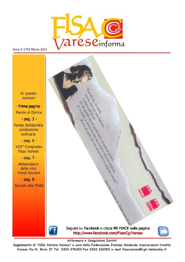 Anno X n°03 Marzo 2014  In questo numero: - P ri m a p a g i n a Parole di Donne - pa g . 3 Fondo Solidarietà: prestazione...