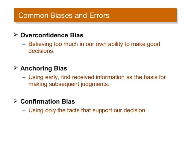 12 Common Biases That Affect How We Make Everyday Decisions