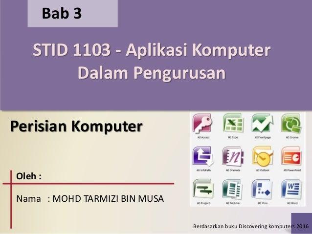 Bab 3 Perisian Aplikasi