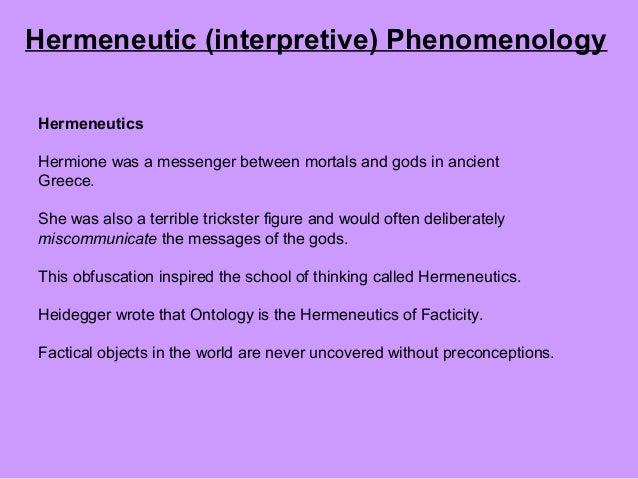 Thus hermeneutics expanded from
