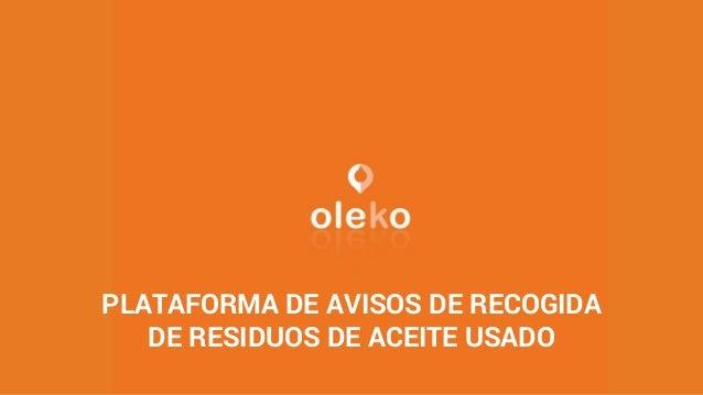 PLATAFORMA DE AVISOS DE RECOGIDA DE RESIDUOS DE ACEITE USADO