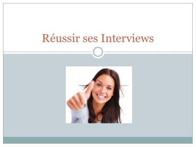 Réussir ses Interviews