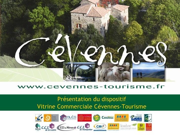 Présentation du dispositif Vitrine Commerciale Cévennes-Tourisme