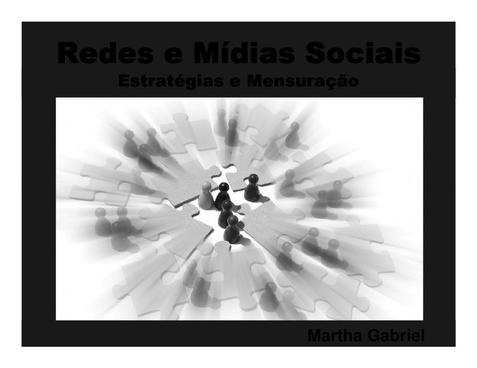 03 redes e-midias_sociais-estrategias-e-mensuracao-martha_gabriel