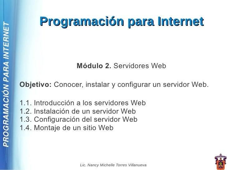 Programación para InternetPROGRAMACIÓN PARA INTERNET                                              Módulo 2. Servidores Web...