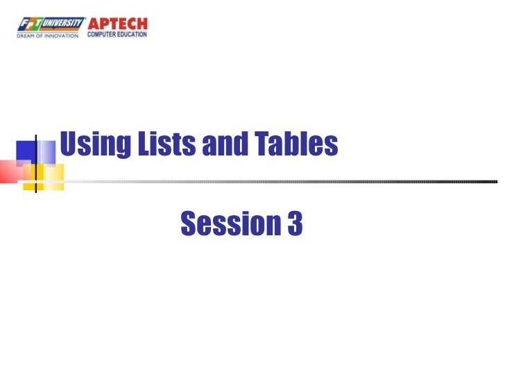 Using Lists and Tables Session 3