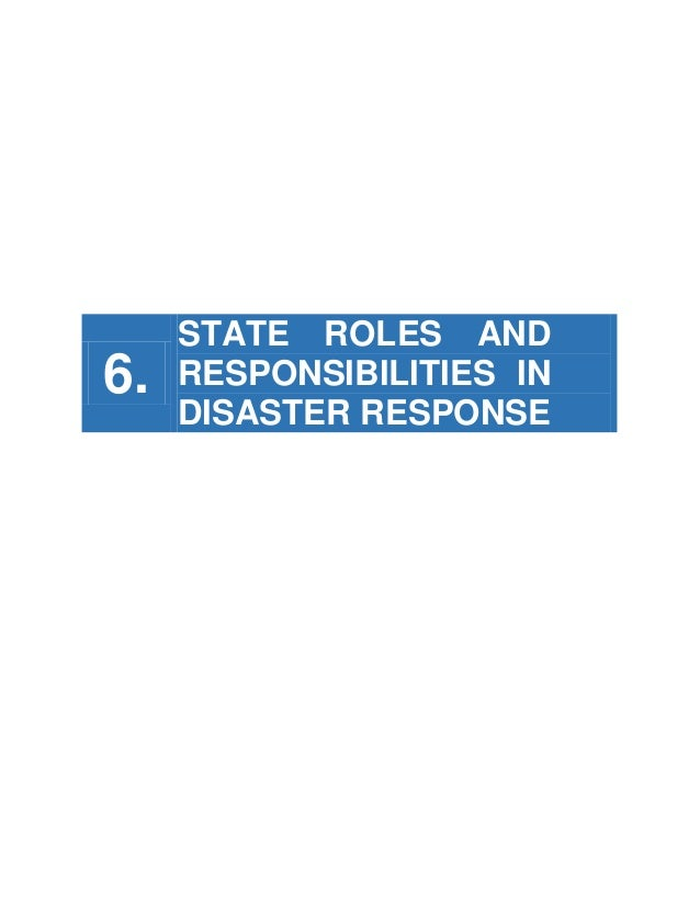 6.  STATE ROLES AND RESPONSIBILITIES IN DISASTER RESPONSE