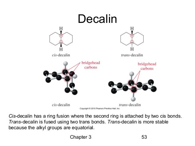 Bicyclic Decaline Ring