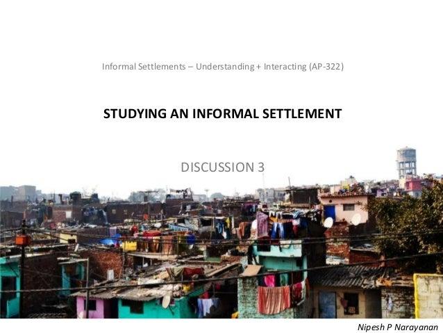 Informal Settlements – Understanding + Interacting (AP-322) – StudyingInformal Settlements – Understanding + Interacting (...
