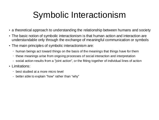 meads symbolic interaction theory It is a common misconception that john dewey was the leader of this sociological theory according to the handbook of symbolic interactionism, mead was undoubtedly the individual who transformed the inner structure of the theory, moving it to a higher level of theoretical complexity (herman-kinney reynolds 67.