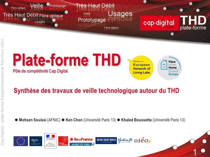 Cap Digital - plate-forme dexpérimentations Très Haut Débit                                                               ...