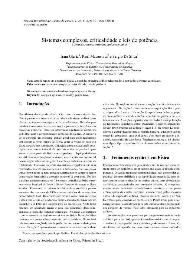 Revista Brasileira de Ensino de F´ısica, v. 26, n. 2, p. 99 - 108, (2004) www.sbfisica.org.br Sistemas complexos, criticali...