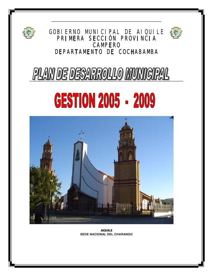 GOBIERNO MUNICIPAL DE AIQUILE  PRIMERA SECCIÓN PROVINCIA           CAMPERO DEPARTAMENTO DE COCHABAMBA                 AIQU...