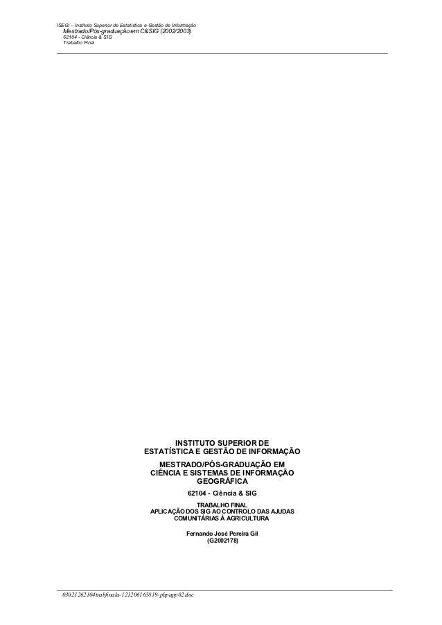 ISEGI – Instituto Superior de Estatística e Gestão de Informação   Mestrado/Pós-graduação em C&SIG (2002/2003)   62104 - C...