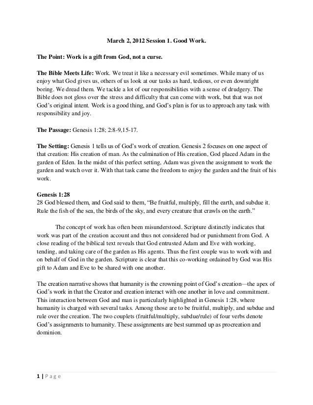 March 2, 2012 Session 1. Good Work. The Point: Work is a gift from God, not a curse. The Bible Meets Life: Work. We treat ...