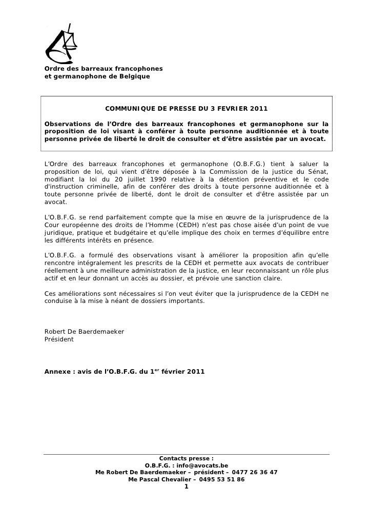 Ordre des barreaux francophoneset germanophone de Belgique                   COMMUNIQUE DE PRESSE DU 3 FEVRIER 2011Observa...
